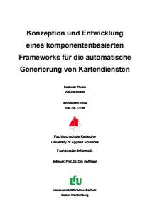 Bild der Titelseite der Publikation: Konzeption und Entwicklung eines komponentenbasierten Frameworks für die automatische Generierung von Kartendiensten