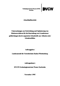 Bild der Titelseite der Publikation: Untersuchung zur Entwicklung und Optimierung von Elutionsverfahren für die Beurteilung von Grundwassergefährdungen durch organische Schadstoffe aus Altlasten oder Schadensfällen - Abschlußbericht November 1995