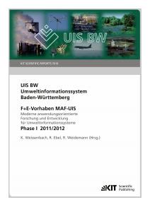 Bild der Titelseite der Publikation: Gesamtbericht MAF-UIS Phase I - Moderne anwendungsorientierte Forschung und Entwicklung für Umweltinformationssysteme