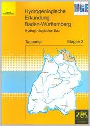 Bild der Titelseite der Publikation: Hydrogeologische Erkundung Baden-Württemberg (HGE) - Taubertal