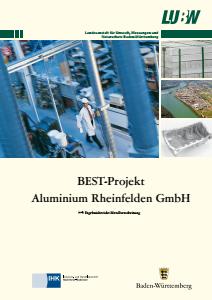 Bild der Titelseite der Publikation: BEST-Projekt Aluminium Rheinfelden GmbH