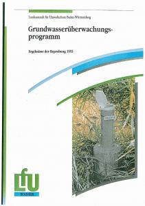 Bild der Titelseite der Publikation: Grundwasserüberwachungsprogramm. Ergebnisse der Beprobung 1993