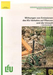 Bild der Titelseite der Publikation: Wirkungen von Emissionen des Kfz-Verkehrs auf Pflanzen und die Umwelt - Literaturstudie