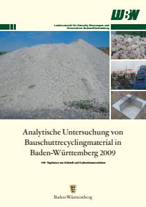 Bild der Titelseite der Publikation: Analytische Untersuchung von Bauschuttrecyclingmaterial in Baden-Württemberg 2009