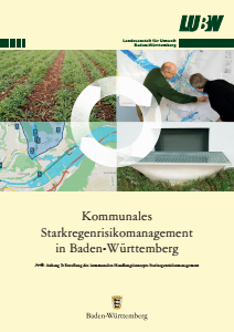 Bild der Titelseite der Publikation: Kommunales Starkregenrisikomanagement in Baden-Württemberg - Handlungskonzept