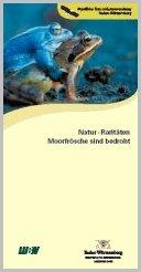 Bild der Titelseite der Publikation: Natur-Raritäten - Moorfrösche sind bedroht