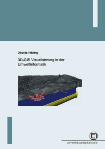 Bild der Titelseite der Publikation: 3D-GIS Visualisierung in der Umweltinformatik