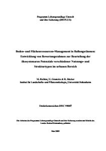 Bild der Titelseite der Publikation: Boden- und Flächenressourcen-Management in Ballungsräumen: Entwicklung von Bewertungsrahmen zur Beurteilung der ökosystemaren Potenziale verschiedener Nutzungs- und Strukturtypen im urbanen Bereich