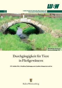 Bild der Titelseite der Publikation: Durchgängigkeit für Tiere in Fließgewässern. Teil 4