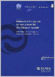 Bild der Titelseite der Publikation: Klimaveränderung und Konsequenzen für die Wasserwirtschaft