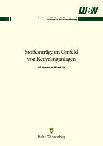 Bild der Titelseite der Publikation: Stoffeinträge im Umfeld von Recyclinganlagen