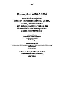 Bild der Titelseite der Publikation: Konzeption WIBAS 2006 - Informationssystem Wasser, Immissionsschutz, Boden, Abfall, Arbeitsschutz - ein Schwerpunktvorhaben des Umweltinformationssystems Baden-Württemberg