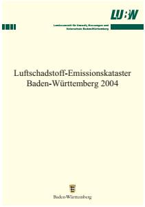Bild der Titelseite der Publikation: Luftschadstoff-Emissionskataster Baden-Württemberg 2004