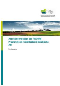 Bild der Titelseite der Publikation: Abschlussevaluation des PLENUM-Programms im Projektgebiet Schwäbische Alb - Kurzfassung