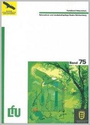 Bild der Titelseite der Publikation: Naturschutz und Landschaftspflege Baden-Württemberg. Bd. 75