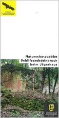 Bild der Titelseite der Publikation: Naturschutzgebiet Schilfsandsteinbruch beim Jägerhaus
