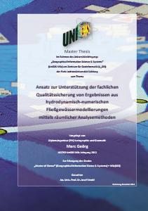 Bild der Titelseite der Publikation: Ansatz zur Unterstützung der fachlichen Qualitätssicherung von Ergebnissen aus hydrodynamisch‐numerischen Fließgewässermodellierungen mittels räumlicher Analysemethoden