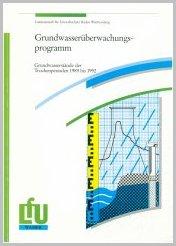 Bild der Titelseite der Publikation: Grundwasserüberwachungsprogramm. Grundwasserstände der Trockenperioden 1989 bis 1992
