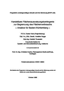 Bild der Titelseite der Publikation: Handelbare Flächenausweisungskontingente zur Begrenzung des Flächenverbrauchs - Ansätze für Baden-Württemberg