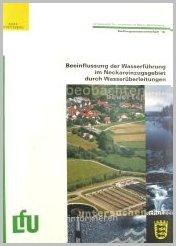 Bild der Titelseite der Publikation: Beeinflussung der Wasserführung im Neckareinzugsgebiet durch Wasserüberleitungen