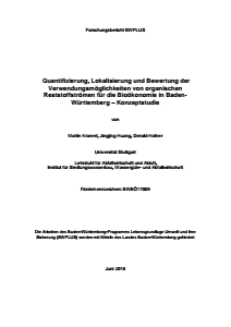 Bild der Titelseite der Publikation: Quantifizierung,Lokalisierung und Bewertung der Verwendungsmöglichkeiten von organischen Reststoffströmen für die Bioökonomie in Baden-Württemberg - Konzeptstudie