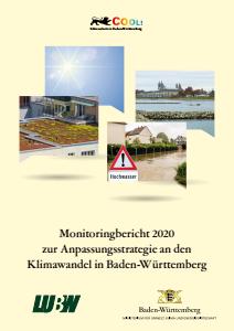 Bild der Titelseite der Publikation: Monitoringbericht 2020 zur Anpassungsstrategie an den Klimawandel in Baden-Württemberg
