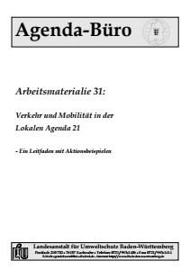 Bild der Titelseite der Publikation: Arbeitsmaterialie 031: Verkehr und Mobilität in der Lokalen Agenda 21