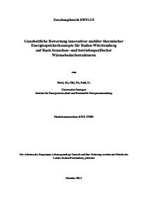 Bild der Titelseite der Publikation: Ganzheitliche Bewertung innovativer mobiler thermischer Energiespeicherkonzepte für Baden-Württemberg auf Basis branchen- und betriebsspezifischer Wärmebedarfsstrukturen