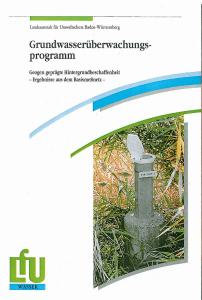 Bild der Titelseite der Publikation: Grundwasserüberwachungsprogramm. Geogen geprägte Hintergrundbeschaffenheit