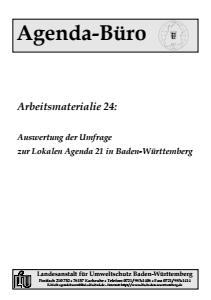 Bild der Titelseite der Publikation: Arbeitsmaterialie 024: Auswertung der Umfrage zur Lokalen Agenda 21 in Baden-Württemberg