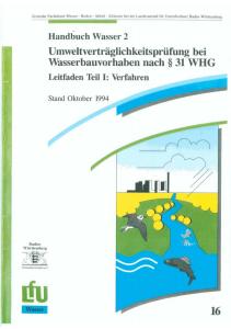 Bild der Titelseite der Publikation: Umweltverträglichkeitsprüfung bei Wasserbauvorhaben nach § 31 WHG - Teil I