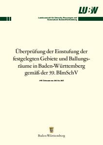 Bild der Titelseite der Publikation: Überprüfung der Einstufung der festgelegten Gebiete und Ballungsräume in Baden-Württemberg gemäß der 39. BImSchV