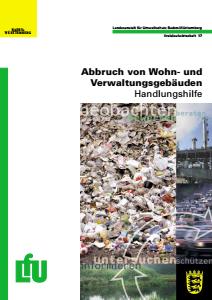 Bild der Titelseite der Publikation: Abbruch von Wohn- und Verwaltungsgebäuden