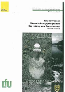 Bild der Titelseite der Publikation: Grundwasserüberwachungsprogramm. Beprobung von Grundwasser