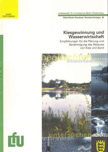 Bild der Titelseite der Publikation: Kiesgewinnung und Wasserwirtschaft