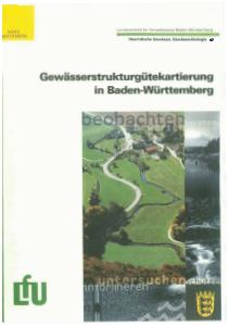 Bild der Titelseite der Publikation: Gewässerstrukturgütekartierung in Baden-Württemberg