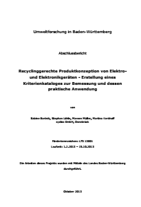 Bild der Titelseite der Publikation: Recyclinggerechte Produktkonzeption von Elektro(nik)geräten - Erstellung eines Kriterienkatalogs und dessen praktische Anwendung