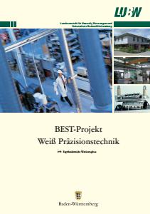 Bild der Titelseite der Publikation: BEST-Projekt Weiß Präzisionstechnik