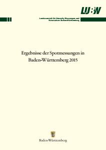 Bild der Titelseite der Publikation: Ergebnisse der Spotmessungen in Baden-Württemberg 2015