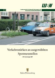Bild der Titelseite der Publikation: Verkehrsstärken an ausgewählten Spotmessstellen. Auswertungen 2007