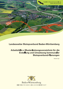 Bild der Titelseite der Publikation: Landesweiter Biotopverbund Baden-Württemberg Arbeitshilfe – Musterleistungsverzeichnis für die Erstellung und Umsetzung kommunaler Biotopverbund-Planungen