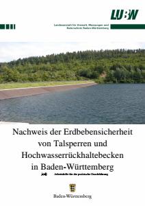 Bild der Titelseite der Publikation: Nachweis der Erdbebensicherheit von Talsperren und Hochwasserrückhaltebecken in Baden-Württemberg