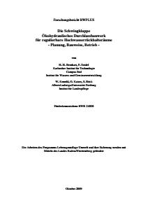 Bild der Titelseite der Publikation: Die Schwingklappe Ökohydraulisches Durchlassbauwerk für regulierbare Hochwasserrückhalteräume - Planung, Bauweise, Betrieb