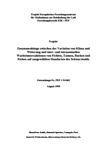 Bild der Titelseite der Publikation: Zusammenhänge zwischen der Variation von Klima und Witterung und inter- und intraannuellen Wachstumsreaktionen von Fichten, Tannen, Buchen und Eichen auf ausgewählten Standorten des Schwarzwalds