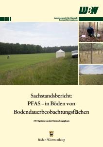Bild der Titelseite der Publikation: Sachstandsbericht: PFAS - in Böden von Bodendauerbeobachtungsflächen