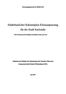 Bild der Titelseite der Publikation: Städtebaulicher Rahmenplan Klimaanpassung Karlsruhe