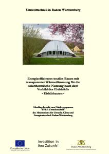 Bild der Titelseite der Publikation: Energieeffizientes textiles Bauen mit transparenter Wärmedämmung für die solarthermische Nutzung nach dem Vorbild des Eisbär-Fells - Eisbärbauten