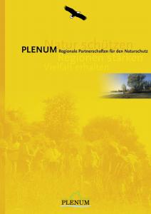 Bild der Titelseite der Publikation: PLENUM Regionale Partnerschaften für den Naturschutz