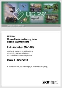 Bild der Titelseite der Publikation: Gesamtbericht MAF-UIS Phase II - Moderne anwendungsorientierte Forschung und Entwicklung für Umweltinformationssysteme