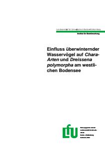 Bild der Titelseite der Publikation: Einfluss überwinternder Wasservögel auf Chara-Arten und Dreissena polymorpha am westlichen Bodensee